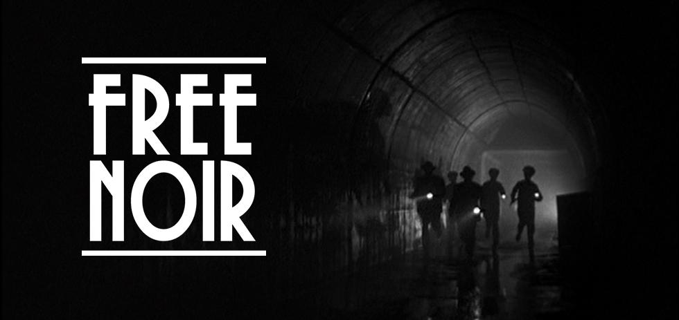 Free Noir: Issue #1 – Kansas Sans Kansas, Huston's Self-Parody and The Birth of Dragnet