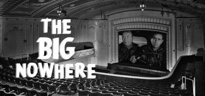 The Big Nowhere #3 – Plunder Road (dir. Hubert Cornfield, 1957)