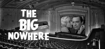 The Big Nowhere #5 – Shield for Murder (dir. Edmond O'Brien and Howard W. Koch, 1954)
